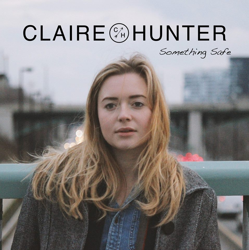claire hunter something safe ep toronto 2